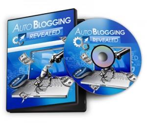 Auto Blogging Revealed