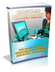 Ironclad Psychology For Internet Marketers With Mrr