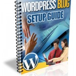 Free Wordpress Blog Setup Guide