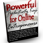 Powerful Productivity Keys for Online Entrepenuers MRR Ebook
