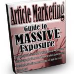 Article Marketing Guide to Massive Exposure