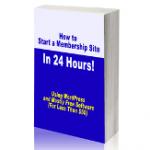 Free PLR Ebook > Start a Membership Site in 24 Hours