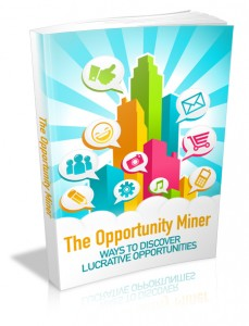 The Opportunity Miner With Mrr & Giveaway Rights