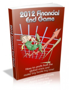 2012 Financial End Game With Master Resell Rights