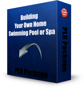 Building your own home swimming pool or spa plr package Build your own salon