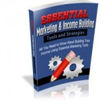 Essential-Marketing-&-Income-Building-Tools-and-Strategies
