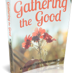 Gathering-The-Good