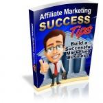 Affiliate-Marketing-Success-Tips