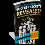 Affiliate-Marketing-Success-Secrets-Revealed