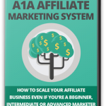 A1A Affiliate Marketing System