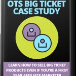 OTS Big Ticket Case Study