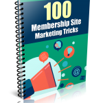 100 Membership Site Marketing Tricks