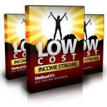 Low Cost Income Stream