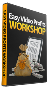 Easy Video Profits Coaching Workshop