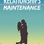 Relationships-Maintenance