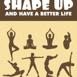 Shape-Up-And-Have-A-Better-Life