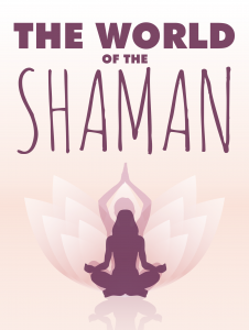 the-world-of-the-shaman