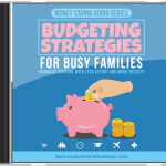 Budgeting Strategies For Busy Families MRR