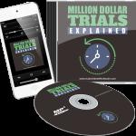 Million Dollar Trials Explained MRR