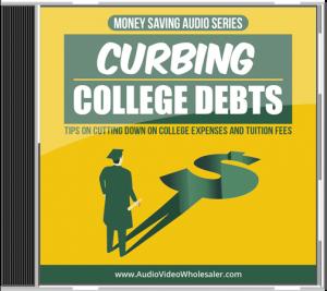 Curbing College Debts MRR Audio Book