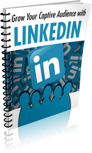 Grow-Captive-Audience-LinkedIn-free-report