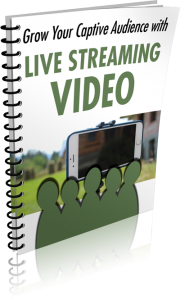 Grow-Captive-Audience-Live-Streaming-Video-free-report