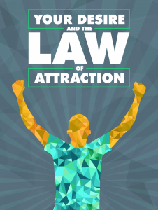 Your-Desire-and-the-Law-of-Attraction