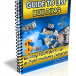 Guide to List Building