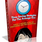 Time Saving Strategies For The Average Guy MRR Ebook