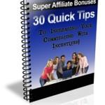 30 Quick Tips Super Affiliate