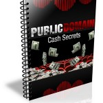 Public Domain Cash Secrets PLR Ebook