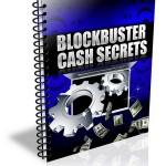 Blockbuster Cash Secrets PLR Report