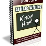 Article Writing Know How Ecourse