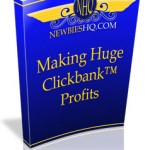 Making Huge Clickbank Profits