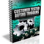 Customer Tested Buying Triggers PLR Report