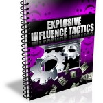 Explosive Influence Tactics PLR Report