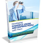 Powerful Visions and Inspiring People MRR Ebook