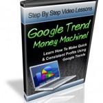 Google Trend Money Machine