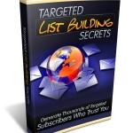 Targeted List Building Secrets