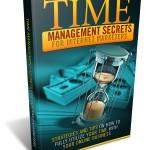 Time Management Secrets fot Internet Marketers