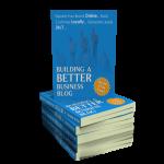 Build A Better Business Blog