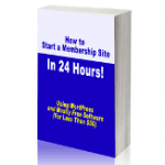 Free PLR Ebook > Start a Membership Site in 24 Hours