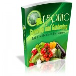 Organic Growing and Gardening MRR Ebook
