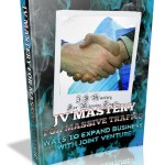 JV-Mastery For Massive Traffic MRR Ebook