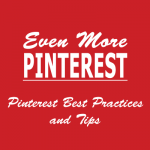 Even More Pinterest