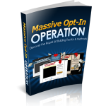 Massive Opt-In Operation