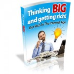 Thinking-big-and-getting-rich