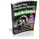 Protect-Your-Wordpress-Websites-and-Beat-the-Hackers