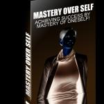 mastery over self