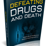 DefeatingDrugsAndDeath
